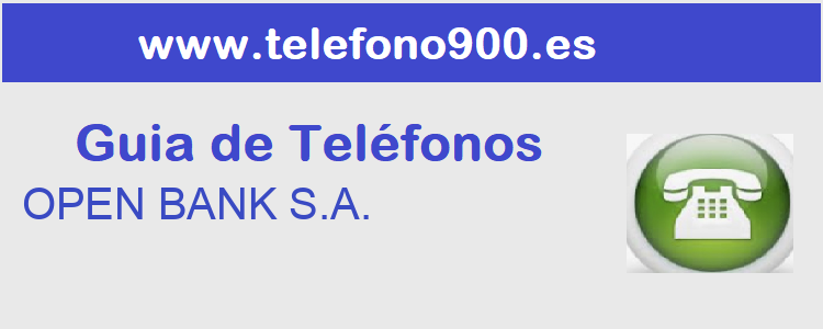 Telefono de  OPEN BANK S.A.